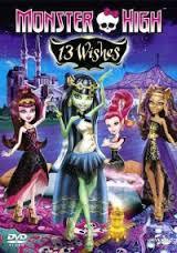 Школа монстров: 13 желаний / Monster High: 13 желаний