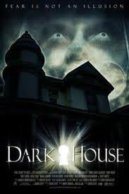 Темный дом / Dark House (2009)